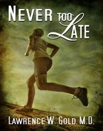 Never Too Late (Brier Hospital) - Book Cover