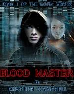 Blood Master: Book 1 of The G.O.D.s Series - Book Cover