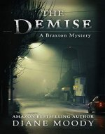 The Demise (A Braxton Mystery Book 1) - Book Cover