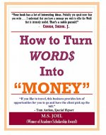 How to Turn Word$ Into Money - Book Cover