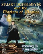 Stuart Dufflemeyer and the Master of Plagues