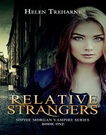 Relative Strangers: A Modern Vampire Story (The Sophie Morgan Vampire Series Book 1) - Book Cover