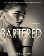 Bartered (The Encounter Trilogy Book 1) - Book Cover