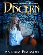 Discern, A Young Adult Fantasy (Katon University Book 1) - Book Cover