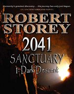 2041 Sanctuary (Dark Descent) (Ancient Origins)