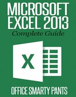 Excel at Excel Part 1: Ultimate guides to becoming a master of Excel. - Book Cover