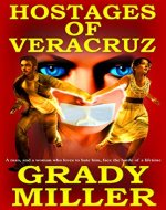 The Hostages of Veracruz - Book Cover