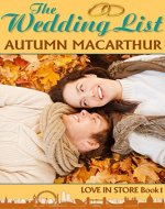 The Wedding List: A sweet and clean London Christian romance…