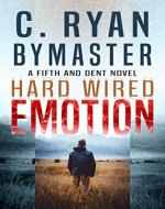 eMOTION: Hard Wired (Fifth and Dent Book 2) - Book Cover