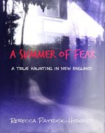 A Summer of Fear: A True Haunting in New England - Book Cover