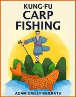 Kung Fu Carp Fishing - Book Cover