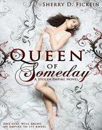 Queen of Someday (Stolen Empire Book 1) - Book Cover