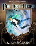 The Lost Heirs: The first story of Eshla (The Eshla Adventures Book 1) - Book Cover