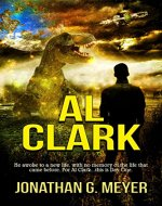 AL CLARK (A Sci-Fi Adventure)(Book One) - Book Cover