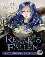 Regrets of The Fallen (Victis Honor Book 1) - Book Cover