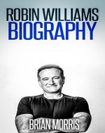 Robin Williams: Biography - Book Cover