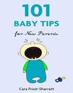101 Baby Tips for New Parents - Book Cover