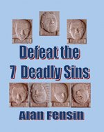 Defeat the 7 Deadly Sins - Book Cover