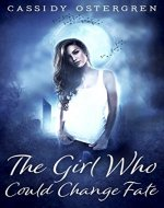 The Girl Who Could Change Fate - Book Cover