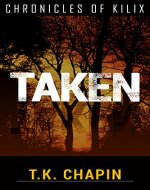 Taken (The Chronicles Of Kilix Book 2) - Book Cover