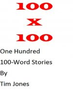 100 x 100: One Hundred 100-Word Stories - Book Cover