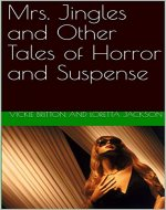 Mrs. Jingles and Other Tales of Horror and Suspense - Book Cover