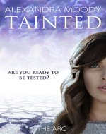 Tainted (The ARC Book 1) - Book Cover