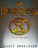 The Hourglass (The Hourglass Series Book 1) - Book Cover