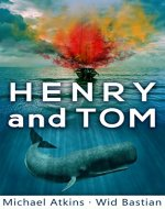 Henry and Tom: A Unique Rescue Novel (Sea Action & Adventures) - Book Cover