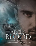 Arel's Blood (Book 2) (THE VAMPIRE RECLAMATION PROJECT)