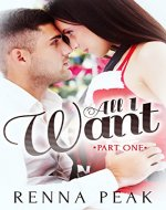 All I Want - Part One - Book Cover