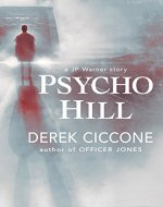 Psycho Hill (JP Warner Book 3) - Book Cover