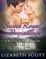 Sweet Royal Beginnings (A Royal Vow Novel Book 1) - Book Cover