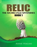 Relic: The Morelville Mysteries - Book 1 - Book Cover