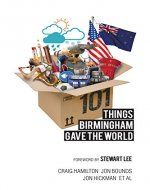101 Things Birmingham Gave the World - Book Cover