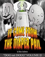 It Came from the Diaper Pail, Dog eat Doug Volume 2 - Book Cover