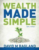 Wealth Made Simple (yes, really.) - Book Cover
