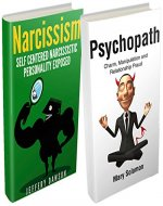 Psychopath and Narcissism Personality Box Set : Manipulative & Difficult People (Personality Disorders, Mood Disorders, Sociopath, Jerks) - Book Cover