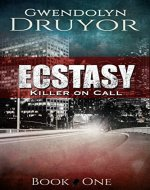 Ecstasy (Killer on Call Book 1) - Book Cover