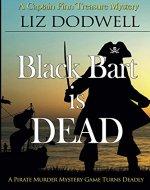 Black Bart is Dead: A Captain Finn Treasure Mystery (Book 2) - Book Cover