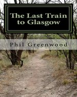 The Last Train to Glasgow - Book Cover