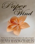 Paper in the Wind: Autism in the wake of tragedy - Book Cover