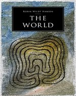 The World: A Novel about the Spiritual Emergency and healing of Bipolar Disorder by Astral Projection through the entire Major Arcana of the Tarot - Book Cover