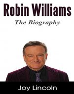 Robin Williams: The Biography - Book Cover