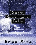 Snow Sometimes Falls: With Free MP3 of the Hit Christmas Song - Book Cover