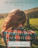 Langston's Daughters (The Lockwood Legacy Book 1) - Book Cover