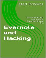 Hacking: Evernote Secrets and Hacking Essentials Boxed Set (hacking, how to hack, hacking exposed, hacking system, hacking 101, beg hainners guide to hacking, Hacking, hacking for dummies,) - Book Cover