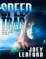 Speed Trap (The Cal Bocock Adventures Book 1) - Book Cover