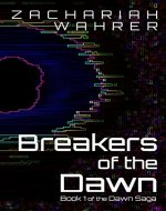 Breakers of the Dawn: Book 1 of the Dawn Saga - Book Cover