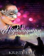 The Highwayman Incident: A time-travel romance (Witching Well Book 1) - Book Cover